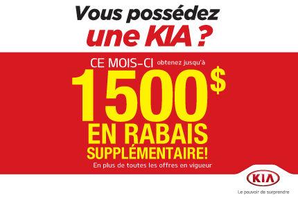 1500$ de Rabais Supplémentaire aux Propriétaires Kia