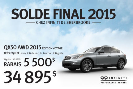 Solde Final 2015: QX50 AWD 2015 en rabais de 5500$