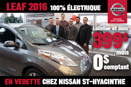 La Leaf 2016 en vedette chez Nissan St-Hyacinthe