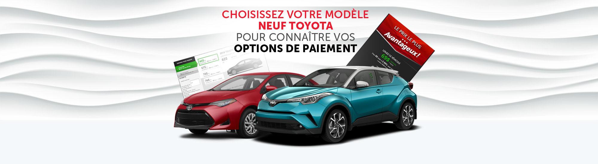 Choisissez votre modèle neuf Toyota pour connaitre vos options de paiements