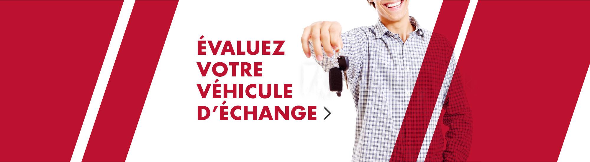 Évaluez votre véhicule d'échange - MH