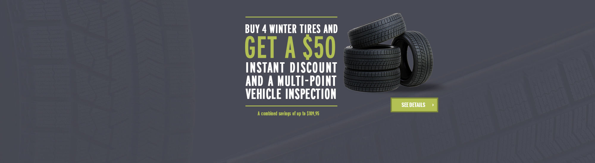 4 Winter Tires and Get a $50