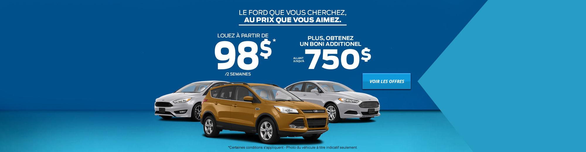 Le Ford que vous cherchez, au prix que vous aimez.