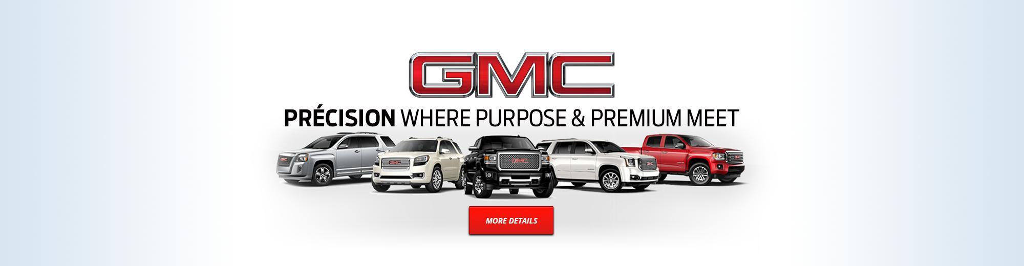 GMC   Precision where purpose & premium meet