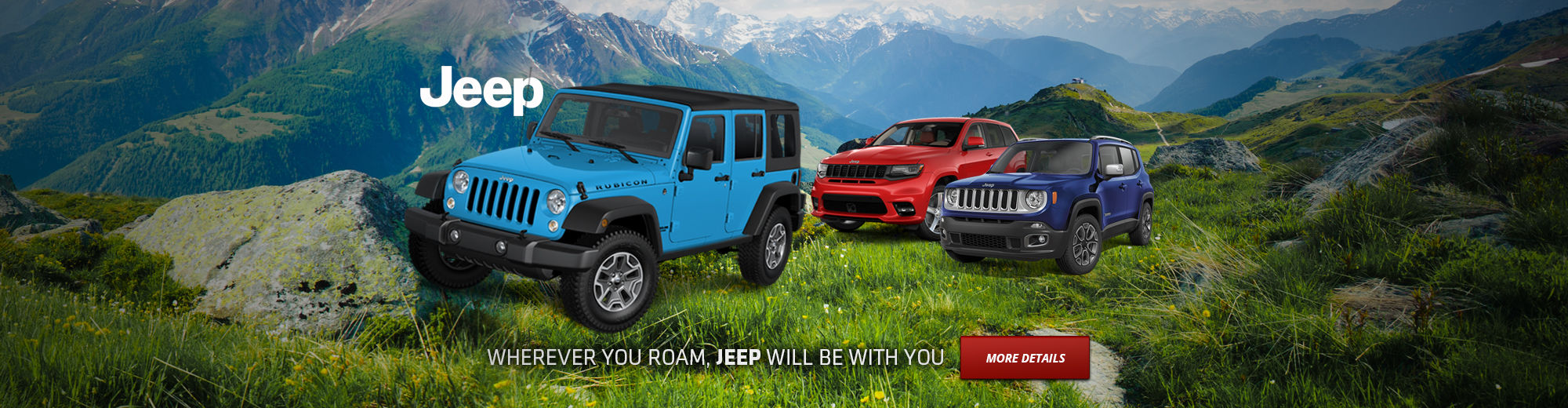 Wherever you roam, JEEP will be with you