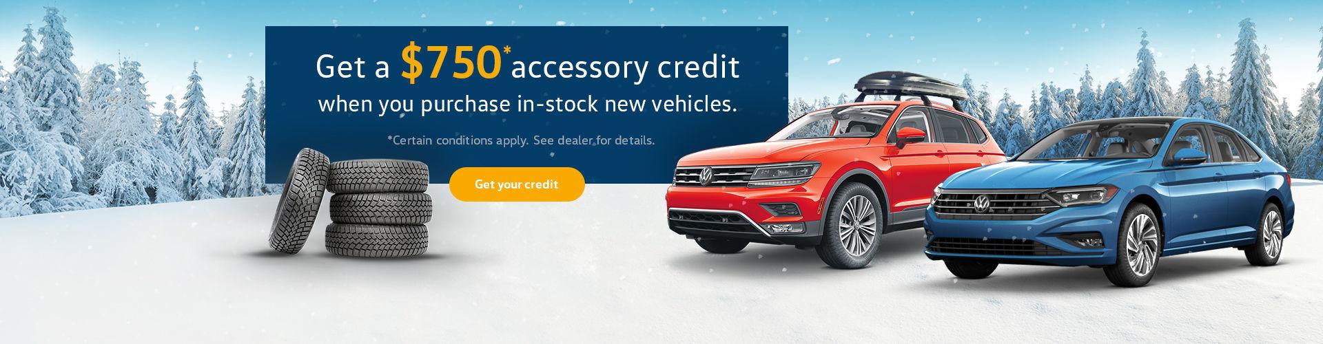 $750 Accessories credits