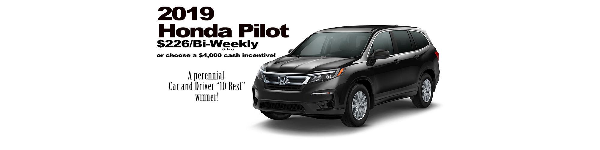 2019 Honda Pilot priced as low as $226 bi-weekly (plus tax) with zero down!