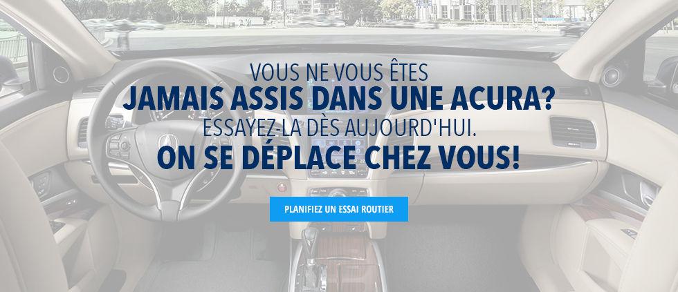Vous ne vous êtes jamais assis dans une Acura?