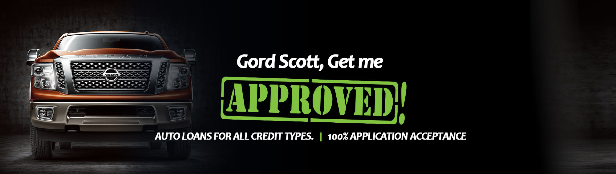 Get me approved! Nissan