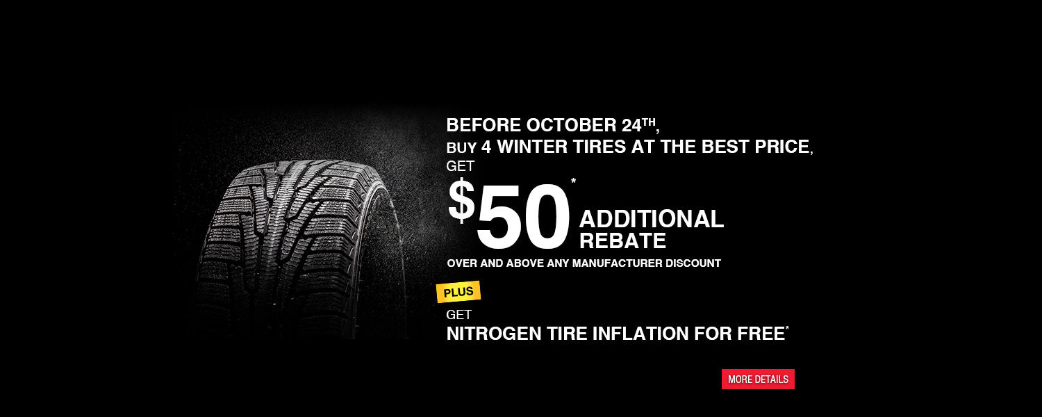 Get $50 additional rebate and nitrogen tire inflation for free before October 24, 2015