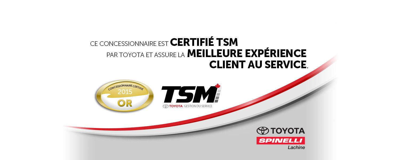 Spinelli Toyota Lachine est certifié TSM par Toyota