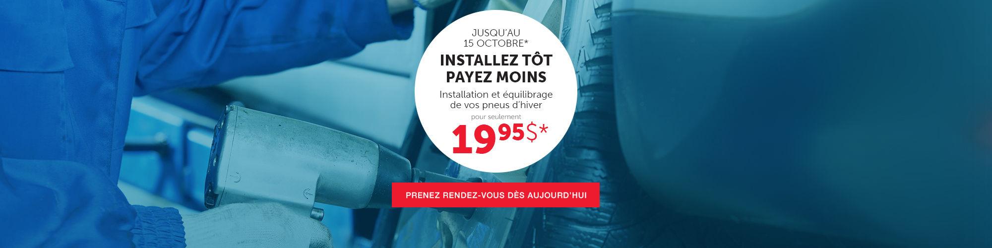 Installation pneus hiver 19,95$