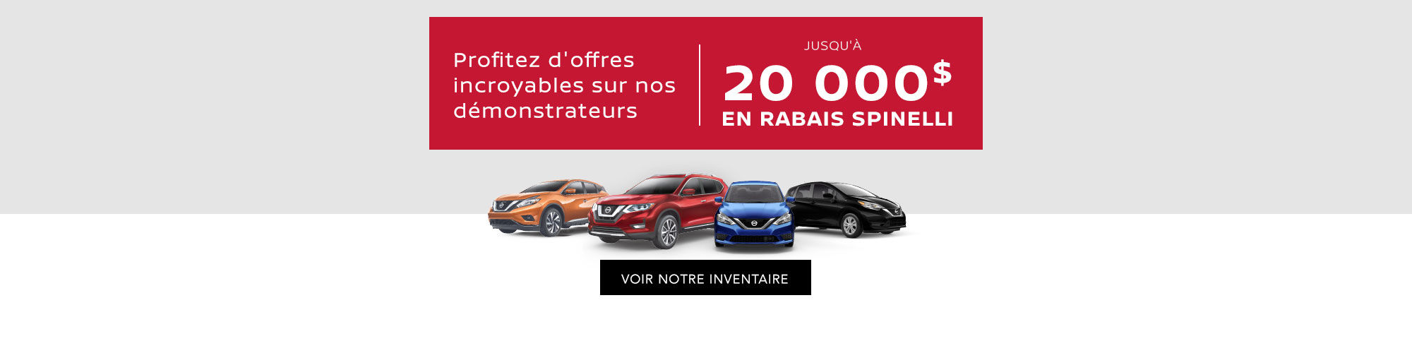 Grande Vente de démonstrateurs Nissan