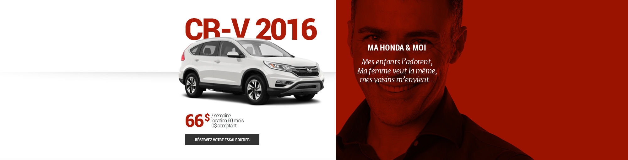 CR-V 2016 - mai-juin-juillet-août-septembre