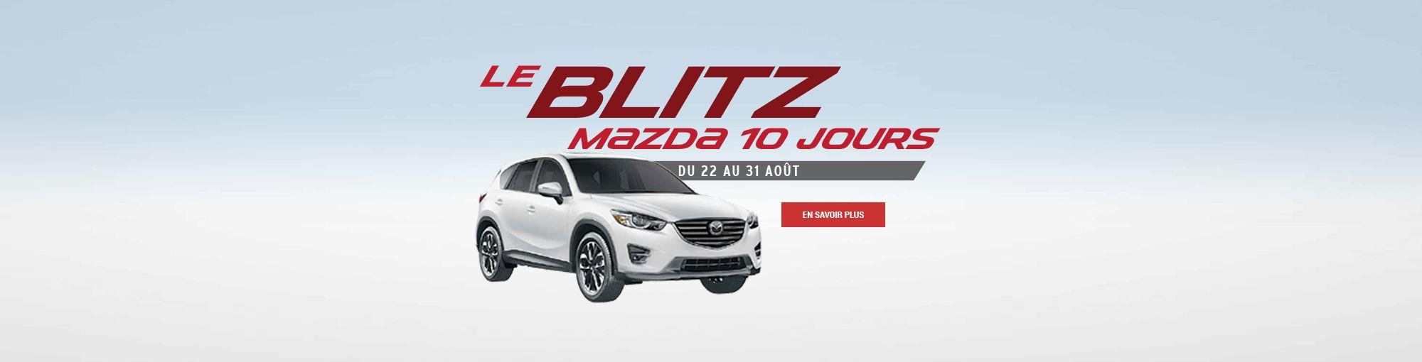 Blitz Mazda 10 jours