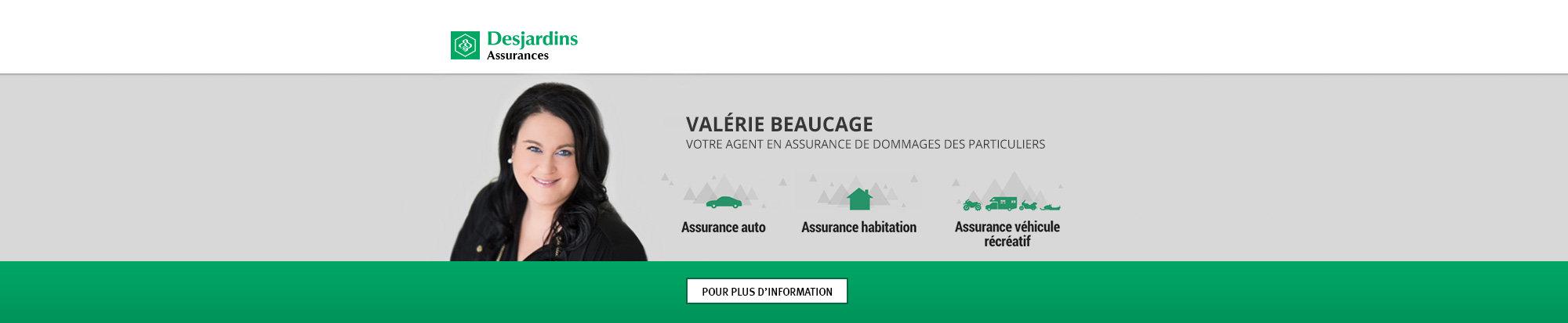 Valérie Beaucage - Votre agent en assurance de dommages des particuliers