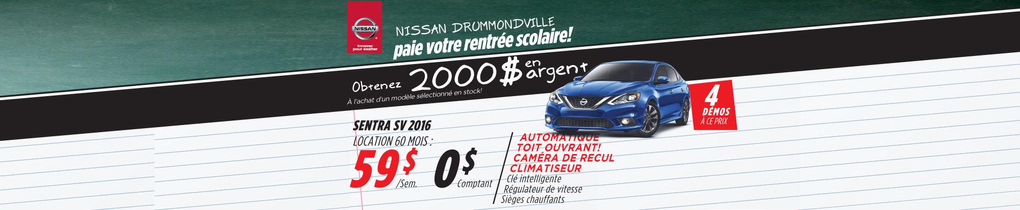 La liquidation top chrono de Nissan  - Sentra 2016 Drummondville