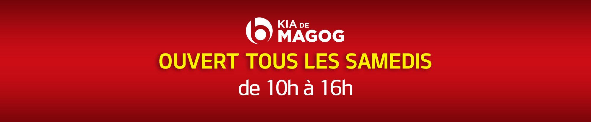 Kia Magog est maintenant ouvert tous les samedis!