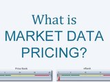 What is Market Data Pricing?