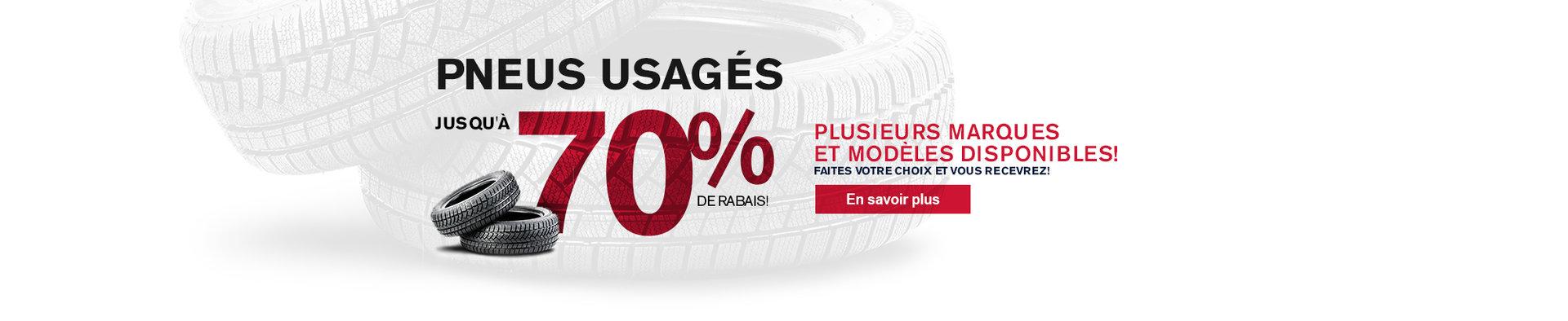 Promo pneus usagés - 70% de rabais