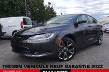 2016 Chrysler 200 S 79$/SEM VEHICULE NEUF A VOIR !!!!