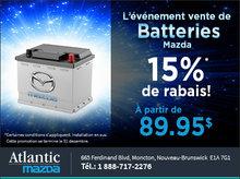 L'événement de vente de batteries Mazda!