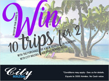 Win a Trip for two at City Mazda