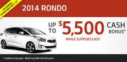 Get a cash bonus of up to $5,500 with a new 2014 Kia Rondo!