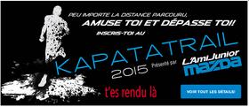 Kapatatrail 2015, t'es rendu là!