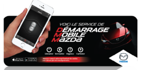 Démarrage mobile Mazda bientôt disponible!