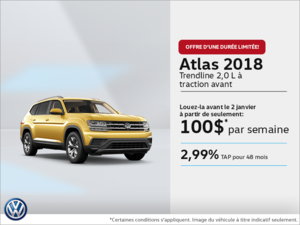 Lease the **2018 Volkswagen Atlas** Trendline 2.0T FWD from **$100 weekly** at 2.99% for 48 months with $3,400 down! Certain con