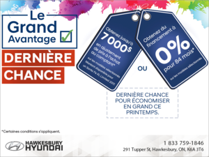 L'événement le Grand Avantage Hyundai - Dernière chance!