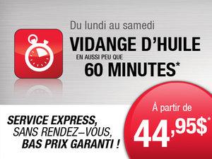 Faites changer votre huile aujourd'hui! Service Express