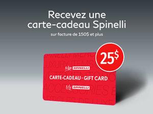 Obtenez une carte cadeau Spinelli de 25$