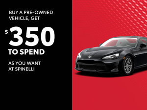 Get a $350 rebate with the purchase of a pre-owned vehicle