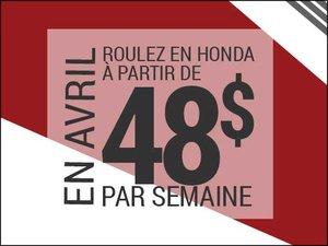 Roulez en Honda à partir de 48$ par semaine chez Groupe Vincent à Shawinigan et Trois-Rivières