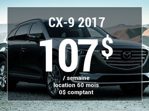 Un Mazda CX-9 2017 à partir de 107$ par semaine chez Groupe Vincent à Shawinigan et Trois-Rivières