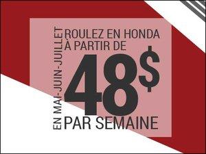 Roulez en Honda à partir de 48$ par semaine chez Avantage Honda à Shawinigan