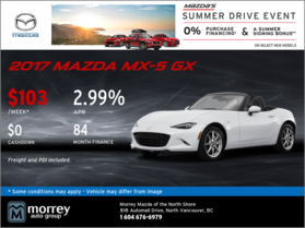 Drive Home a 2017 Mazda MX-5 GX Today!