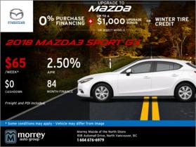 Get a 2018 Mazda3 Sport GX Today!