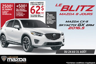 Le blitz Mazda-8 jours