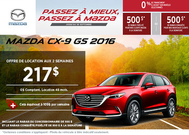 Louez la Mazda CX-9 GS 2016 à partir de 217$ aux 2 semaines