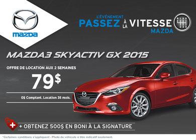 La toute nouvelle Mazda 3 2015 en location à partir de 79$ aux 2 semaines