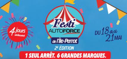 Le Festi AutoForce est de retour du 18 au 21 mai!