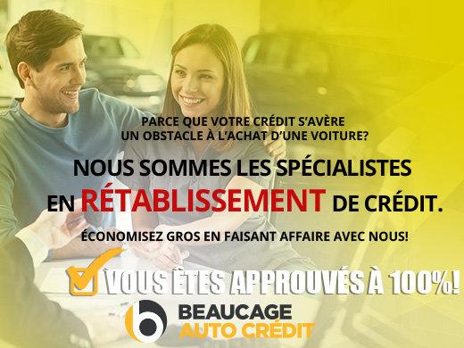 Crédit approuvé à 100% avec Beaucage Auto Crédit!