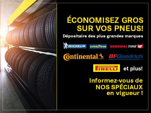 Économisez gros sur vos pneus!