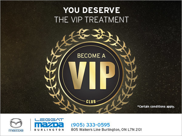 Become a VIP at Leggat Mazda