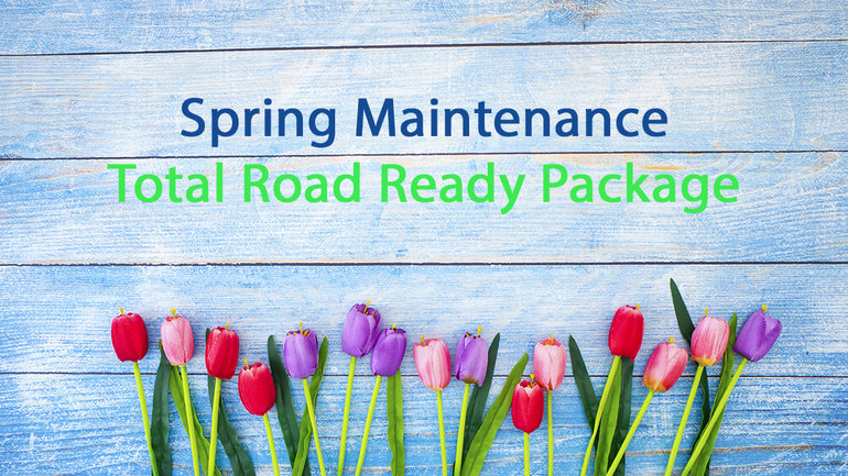 Spring Maintenance - Road Ready Package
